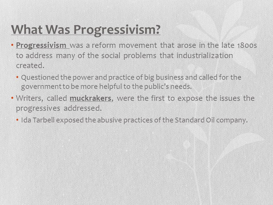 What Was Progressivism
