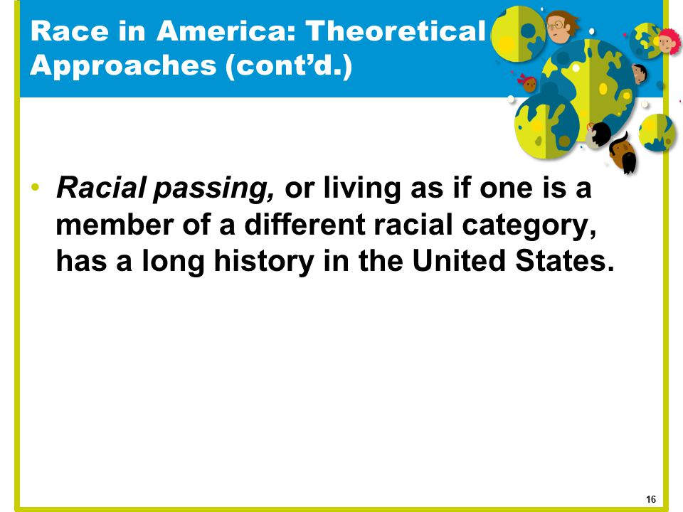 Race in America: Theoretical Approaches (cont'd.)