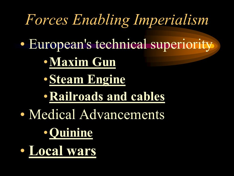 Forces Enabling Imperialism