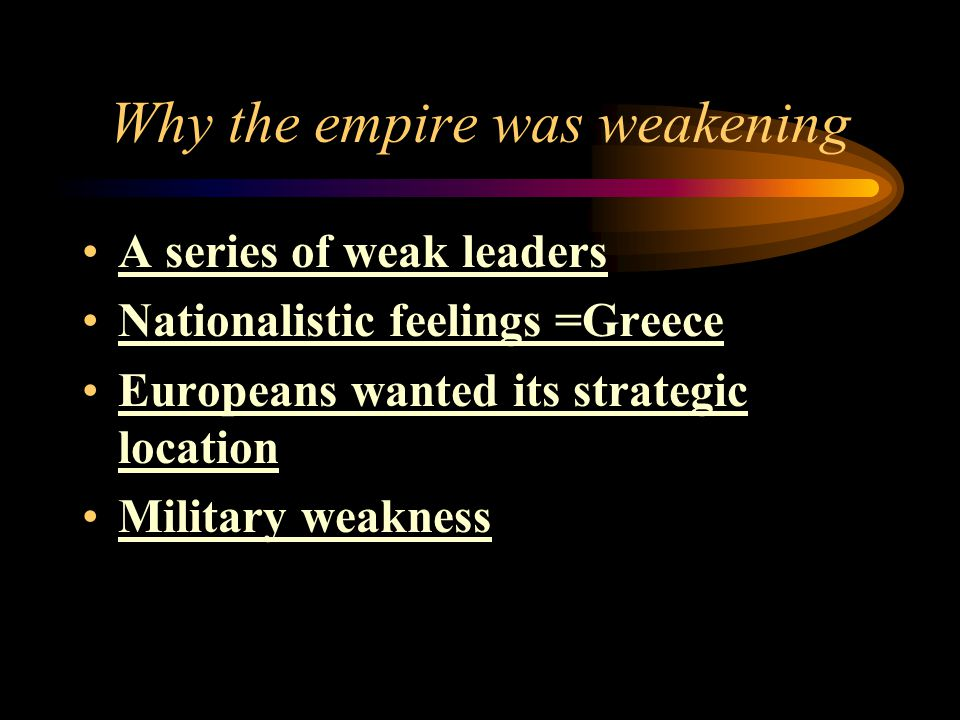 Why the empire was weakening