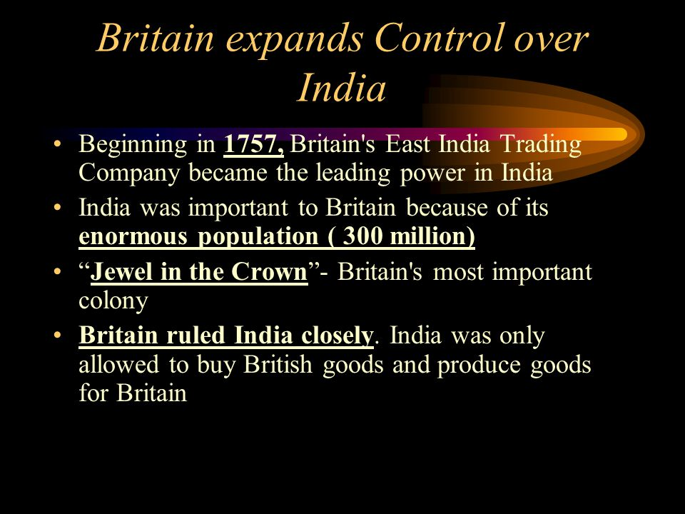 Britain expands Control over India