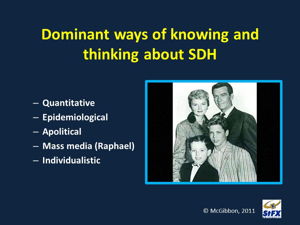 Dominant ways of knowing and thinking about SDH