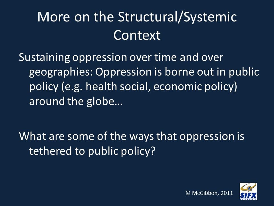 More on the Structural/Systemic Context