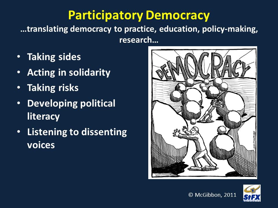 Participatory Democracy …translating democracy to practice, education, policy-making, research…