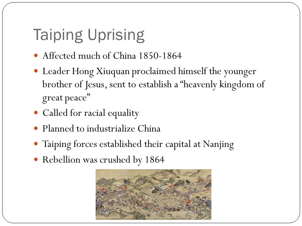 Taiping Uprising Affected much of China 1850-1864