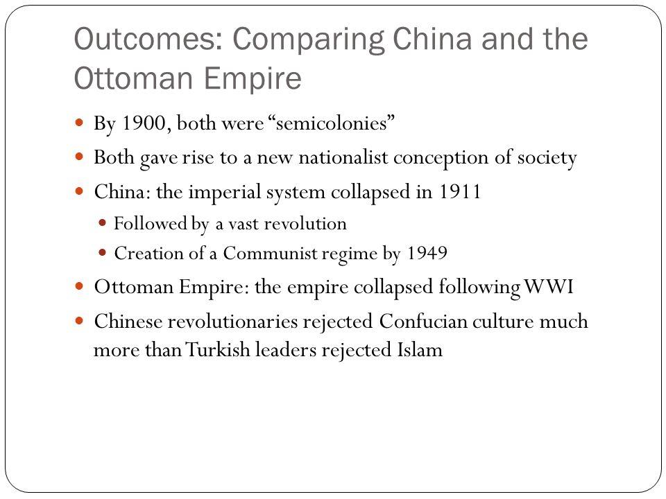 Outcomes: Comparing China and the Ottoman Empire