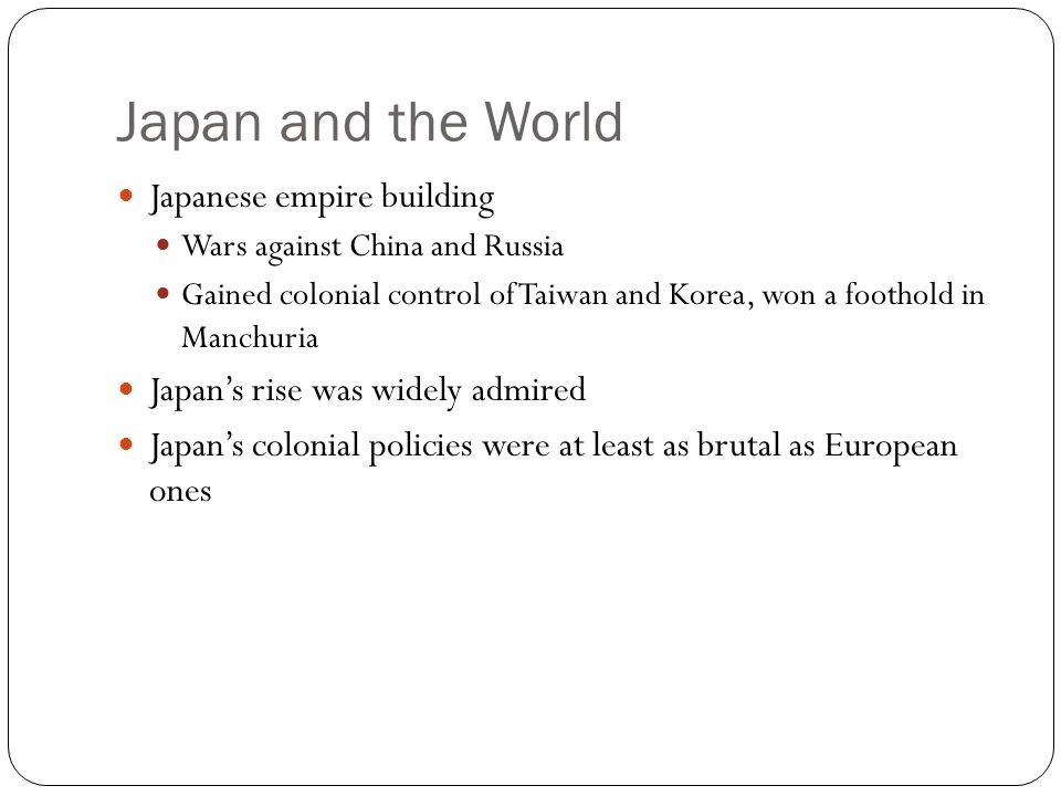 Japan and the World Japanese empire building