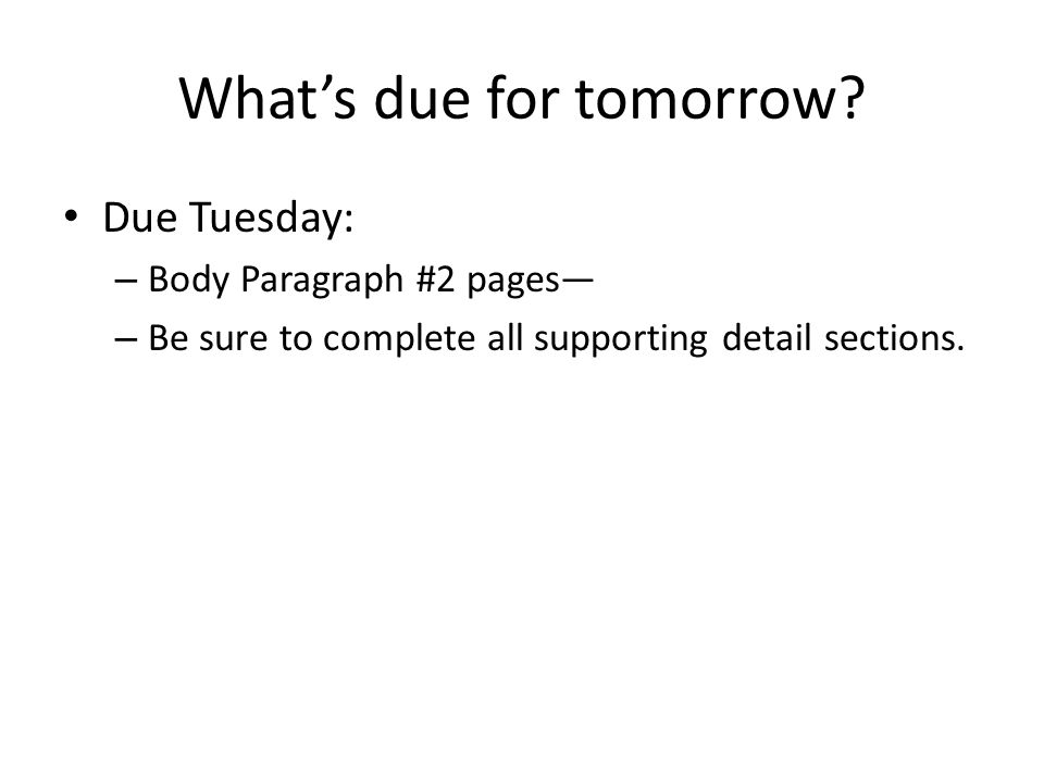 What's due for tomorrow