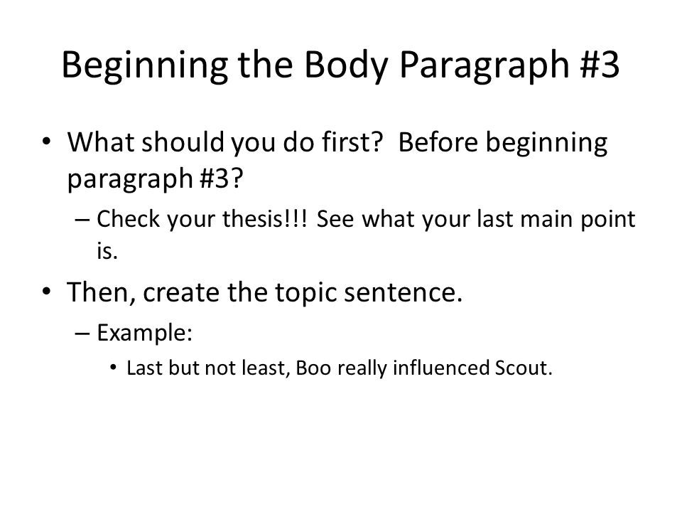 Beginning the Body Paragraph #3
