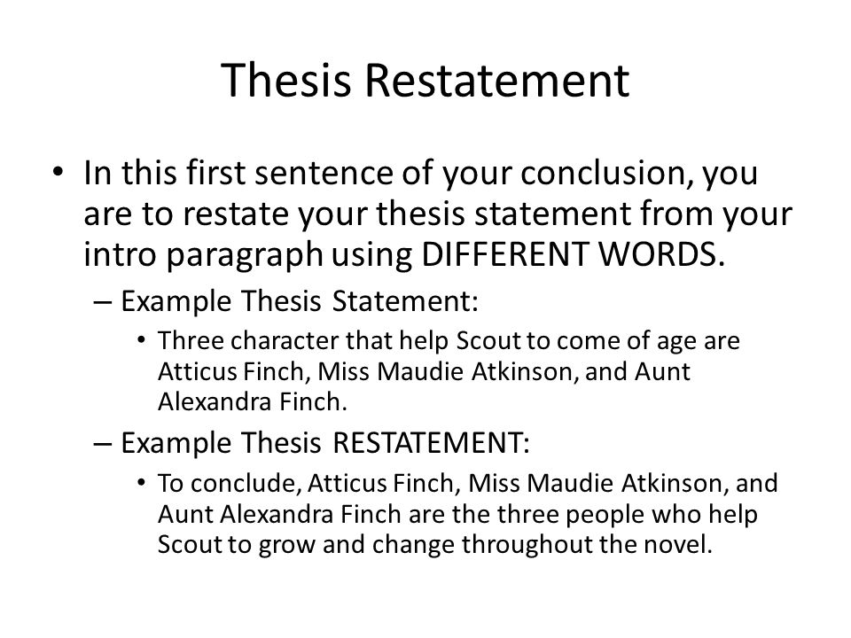 where does the thesis go in the conclusion paragraph