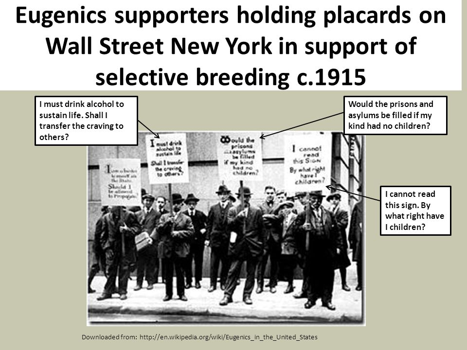 Eugenics supporters holding placards on Wall Street New York in support of selective breeding c.1915