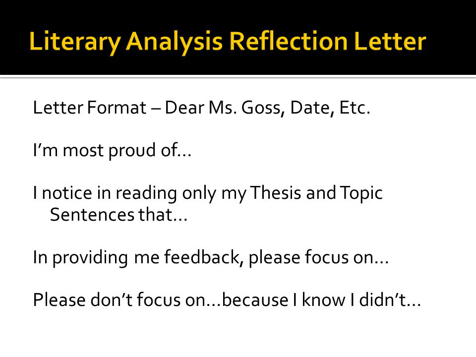 Literary Analysis Reflection Letter