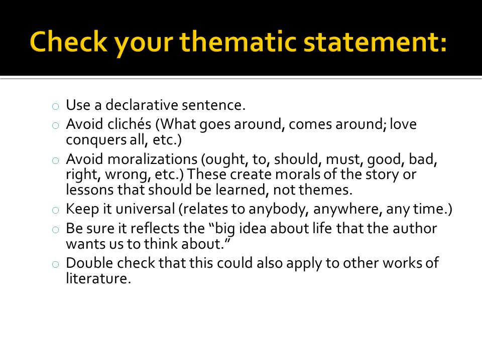 Check your thematic statement: