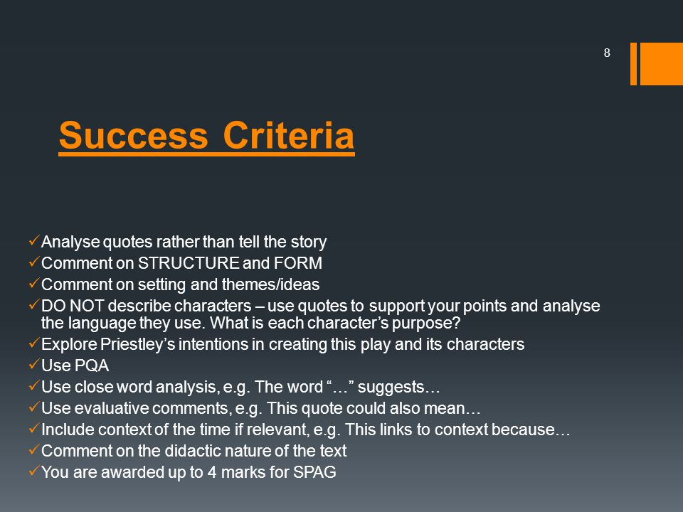 Success Criteria Analyse quotes rather than tell the story