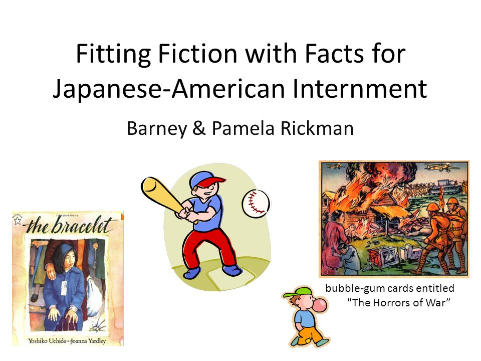 Fitting Fiction with Facts for Japanese-American Internment