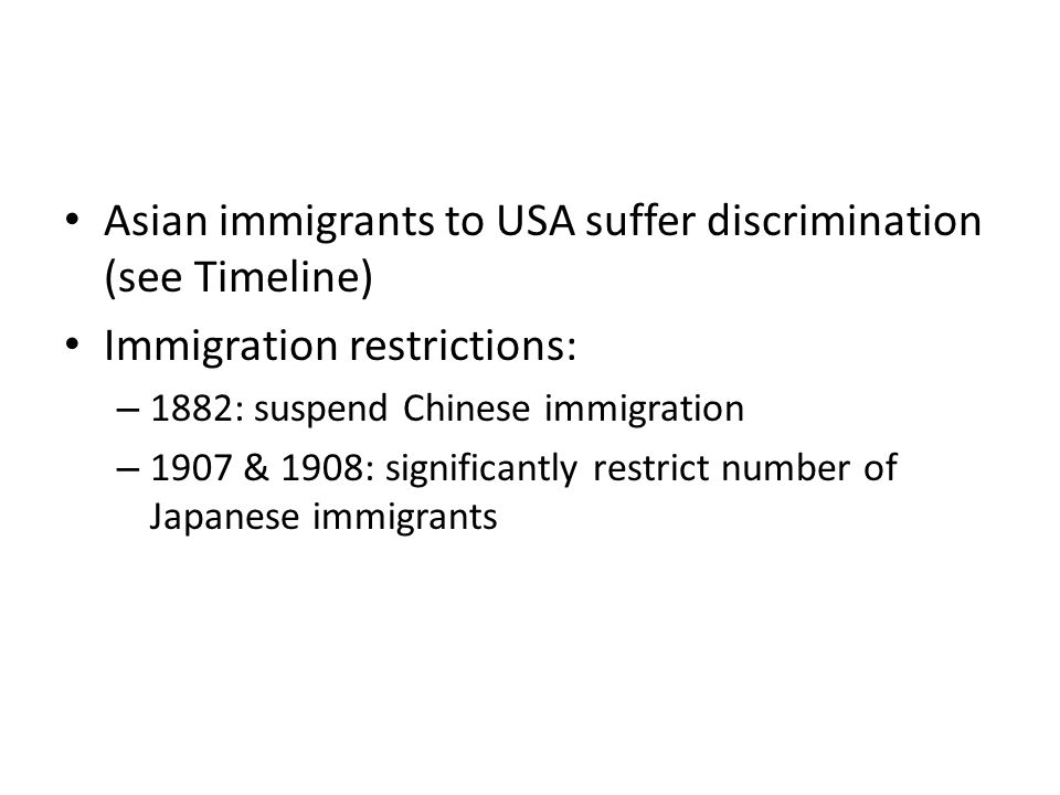 Asian immigrants to USA suffer discrimination (see Timeline)