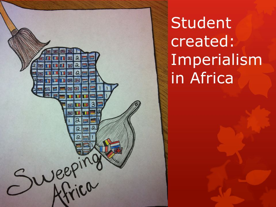 Student created: Imperialism in Africa