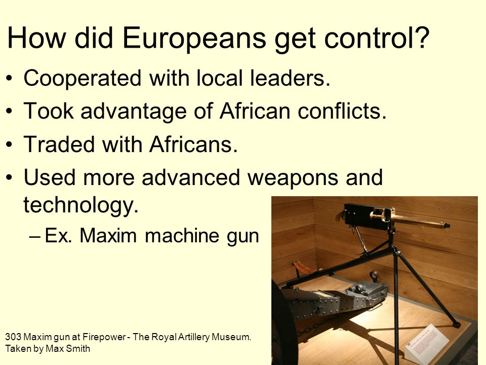 How did Europeans get control