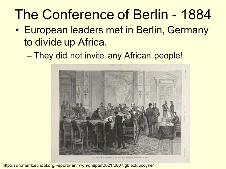 The Conference of Berlin - 1884