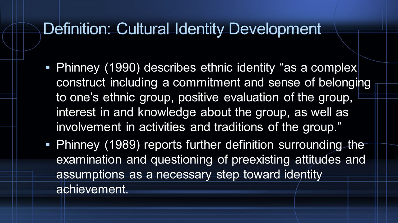 Definition: Cultural Identity Development