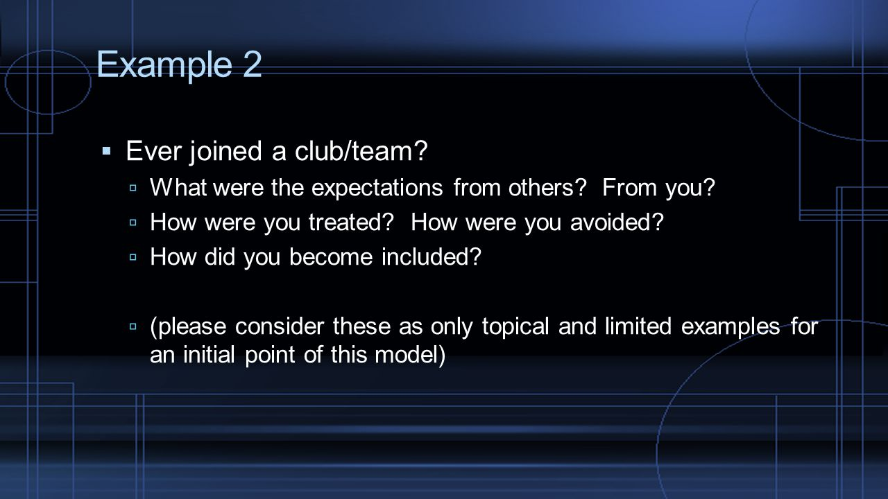 Example 2 Ever joined a club/team