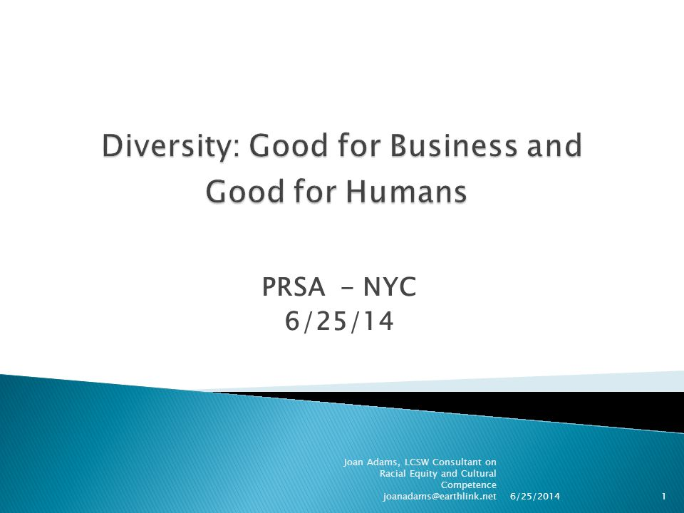 Diversity: Good for Business and Good for Humans