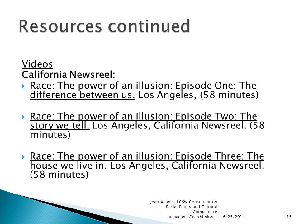 Resources continued Videos California Newsreel: