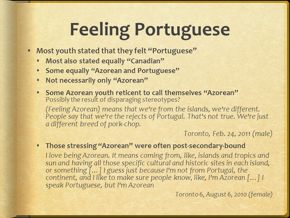 Feeling Portuguese Most youth stated that they felt Portuguese