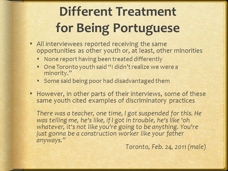 Different Treatment for Being Portuguese