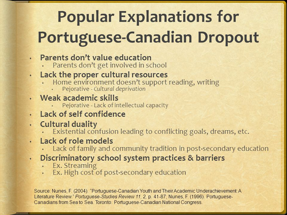 Popular Explanations for Portuguese-Canadian Dropout