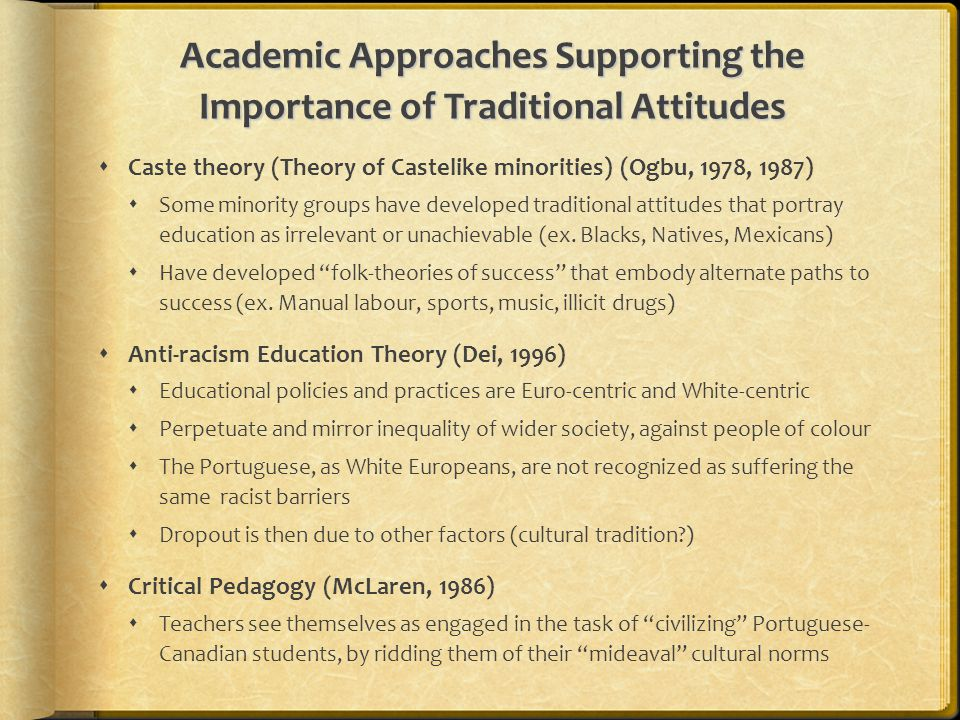 Academic Approaches Supporting the Importance of Traditional Attitudes