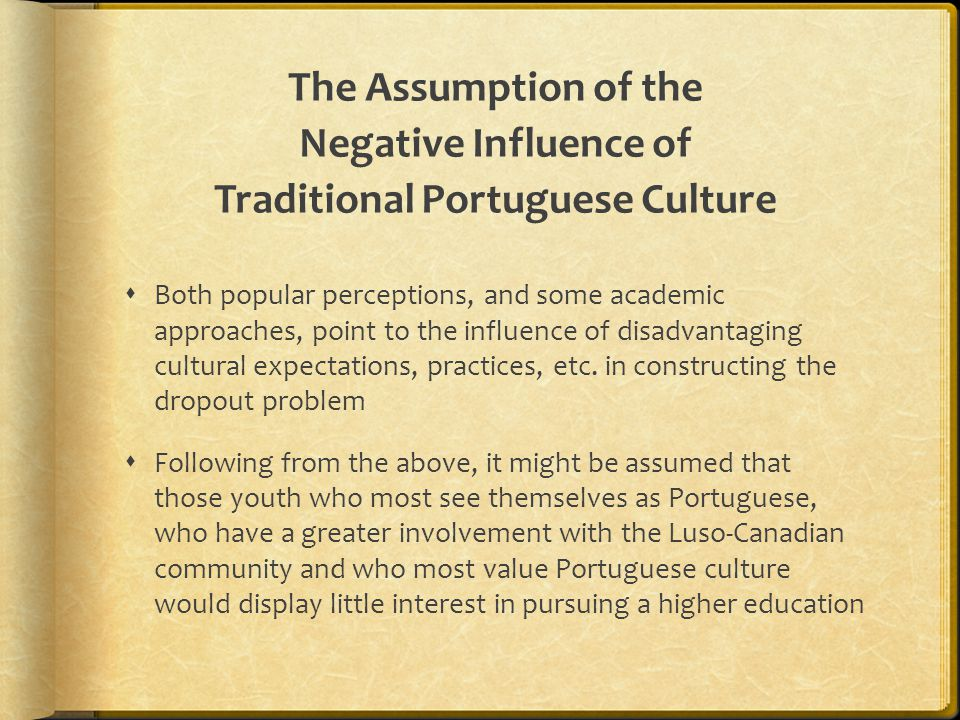 The Assumption of the Negative Influence of Traditional Portuguese Culture