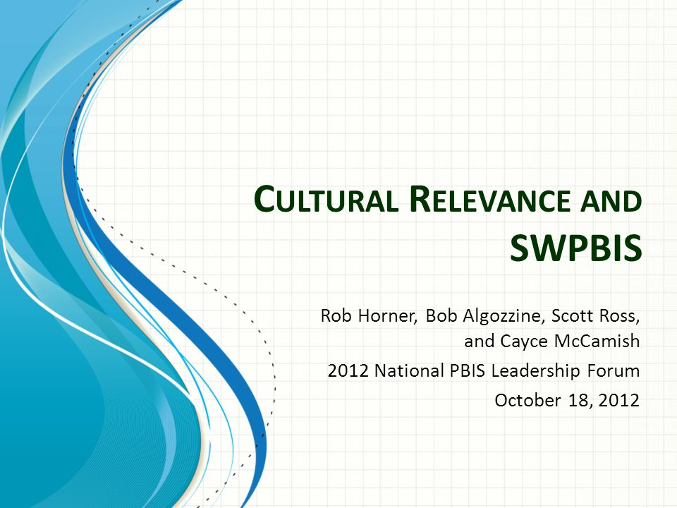 Cultural Relevance and SWPBIS