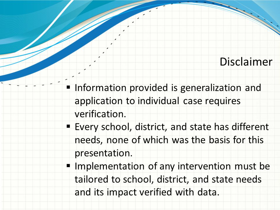Disclaimer Information provided is generalization and application to individual case requires verification.