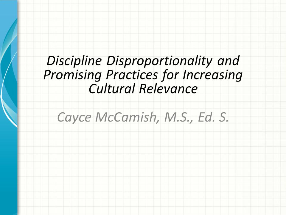 Discipline Disproportionality and