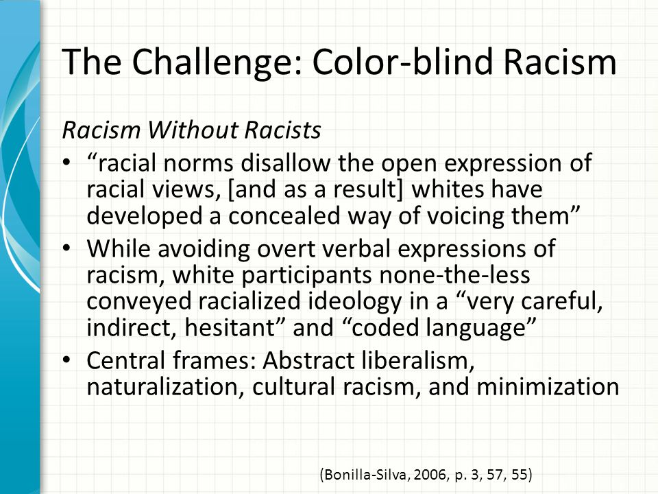 The Challenge: Color-blind Racism
