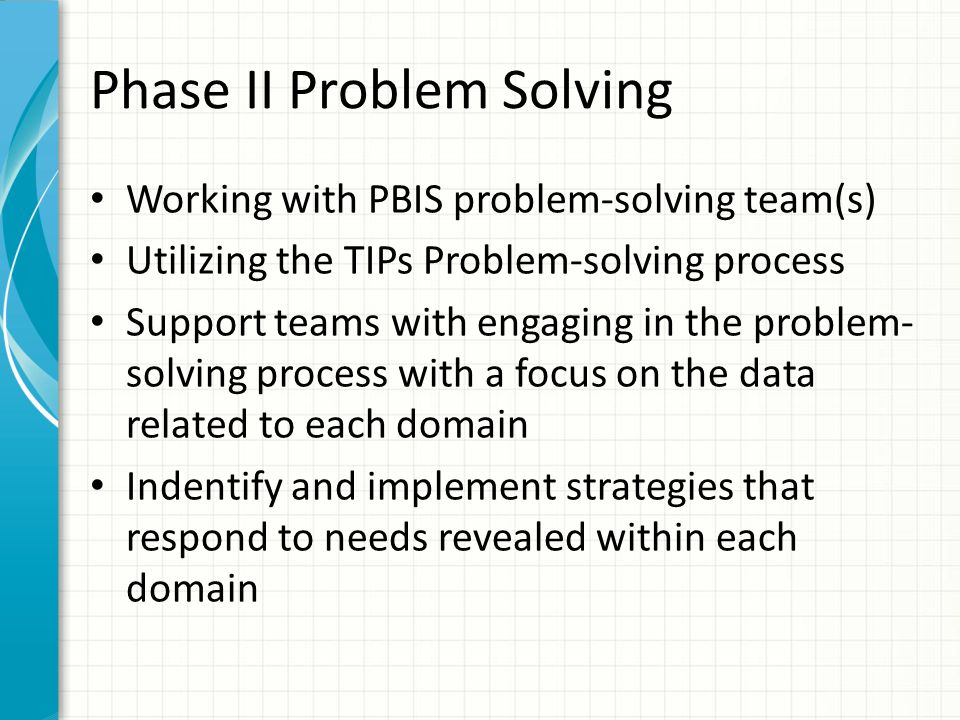 Phase II Problem Solving