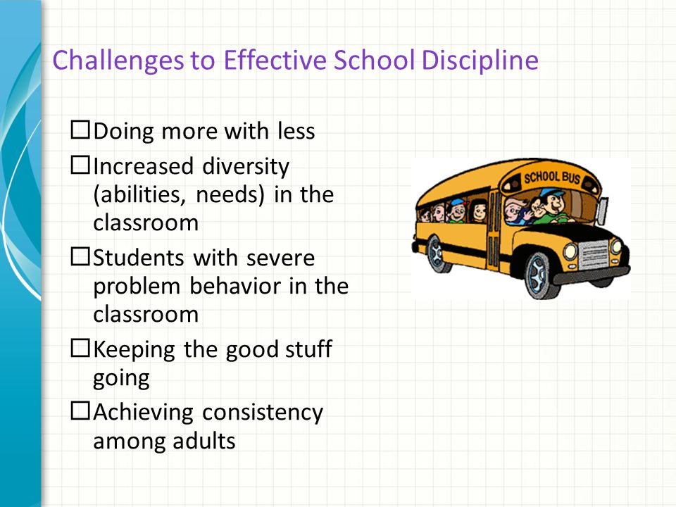 Challenges to Effective School Discipline