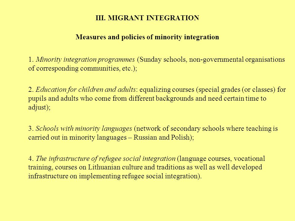 III. MIGRANT INTEGRATION Measures and policies of minority integration