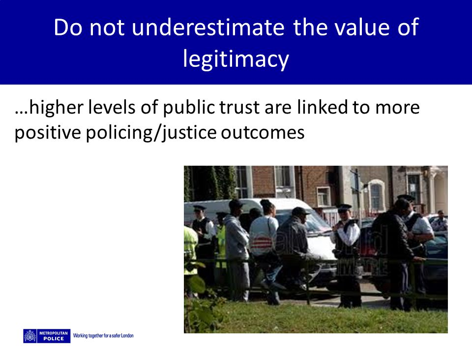 Do not underestimate the value of legitimacy