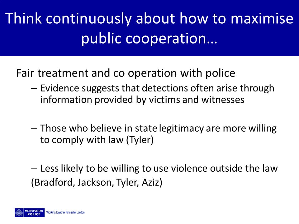 Think continuously about how to maximise public cooperation…