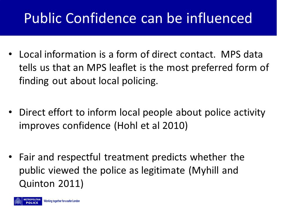 Public Confidence can be influenced