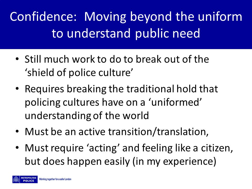 Confidence: Moving beyond the uniform to understand public need