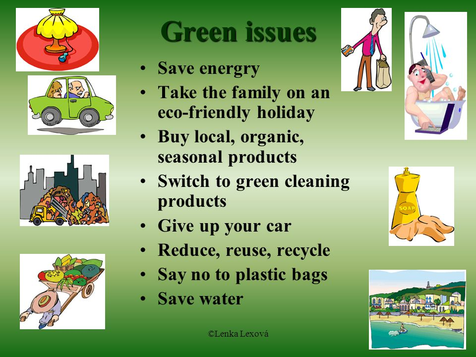 Green issues Save energry Take the family on an eco-friendly holiday