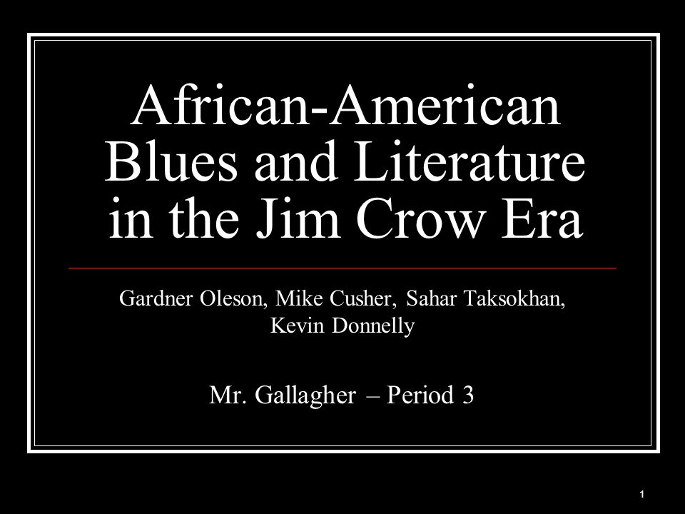 African-American Blues and Literature in the Jim Crow Era
