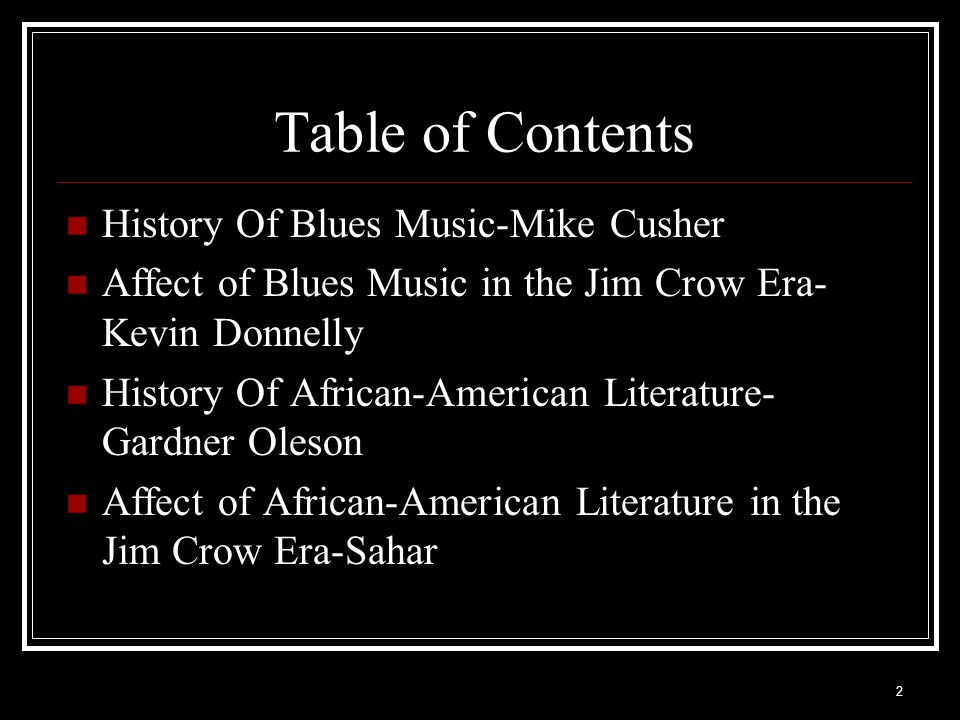 Table of Contents History Of Blues Music-Mike Cusher