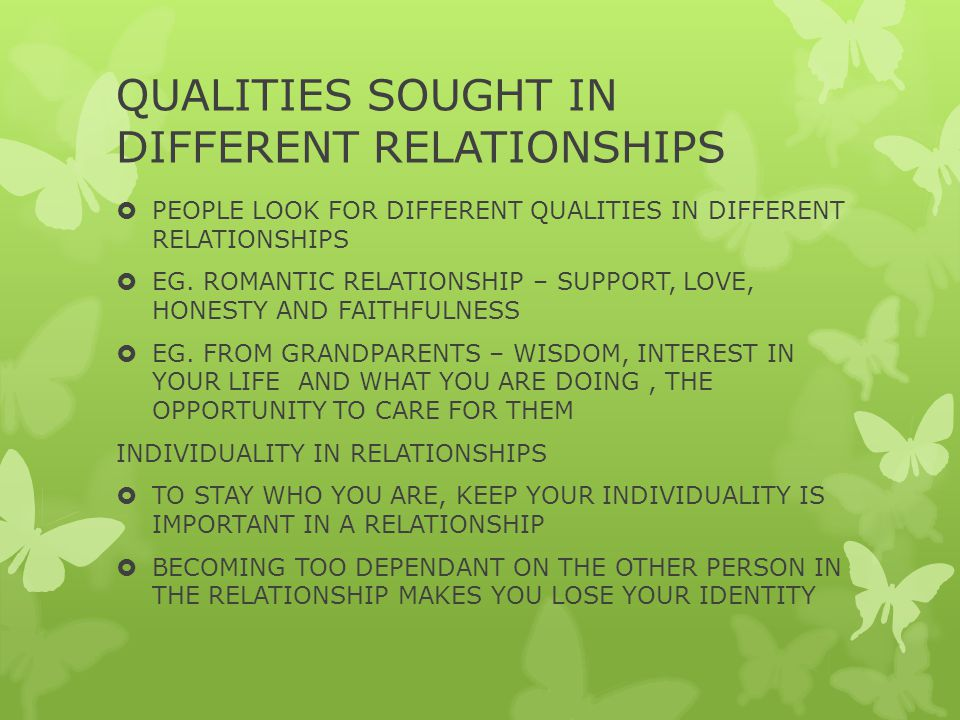 QUALITIES SOUGHT IN DIFFERENT RELATIONSHIPS