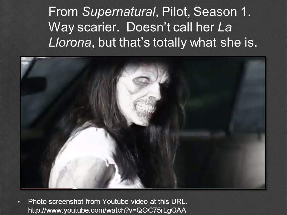 From Supernatural, Pilot, Season 1. Way scarier