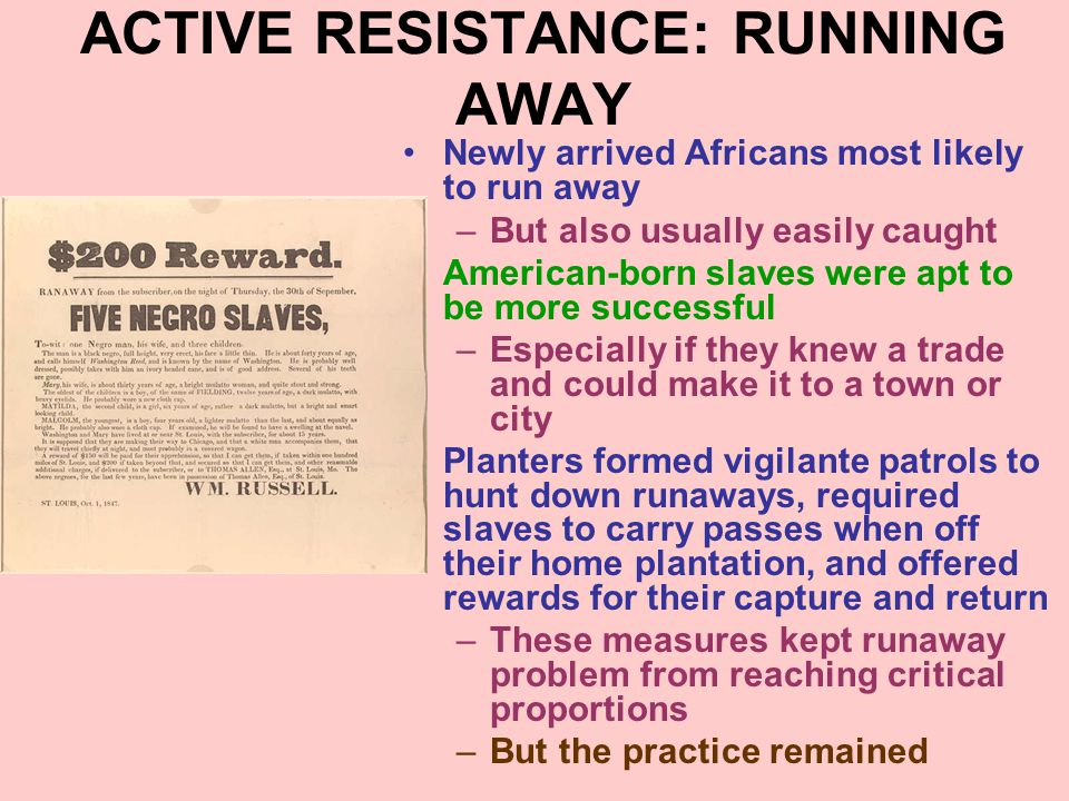 ACTIVE RESISTANCE: RUNNING AWAY