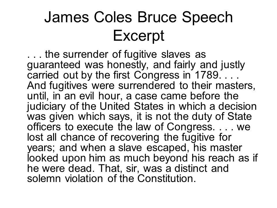 James Coles Bruce Speech Excerpt